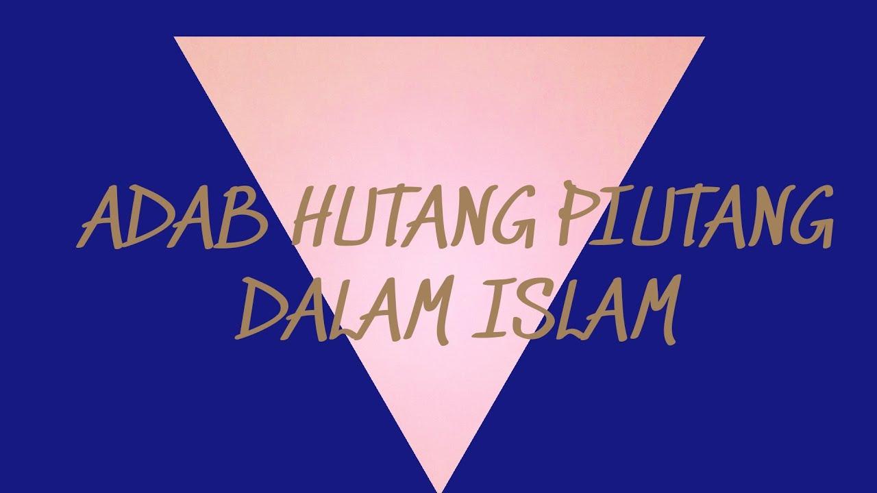 Adab Hutang Piutang Dalam Islam